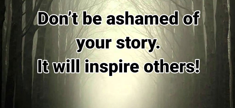 dont-be-ashamed-of-your-story-wecapable